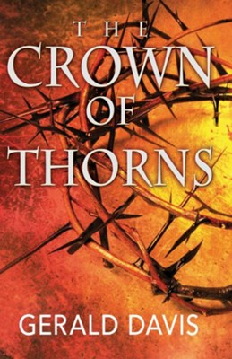 The Crown of Thorns - eBook  -     By: Gerald Davis