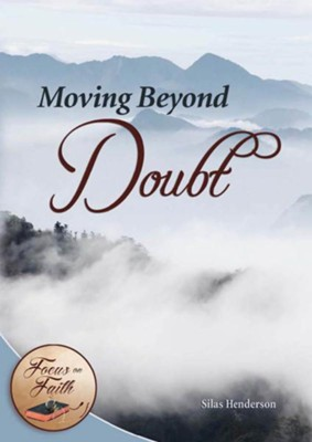 Moving Beyond Doubt - eBook  -     By: Silas Henderson
