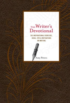 Writer's Devotional  -     By: Amy Peters