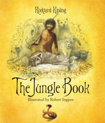 The Jungle Book  -     By: Rudyard Kipling     Illustrated By: Robert Ingpen