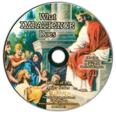 What Impatience Does Audio CD  -     By: Dr. S.M. Davis