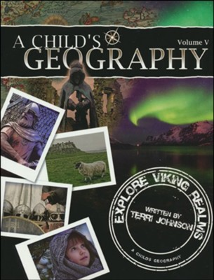 A Child's Geography: Explore Viking Realms   -     By: Terri Johnson