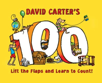 David Carter's 100: Lift the Flaps and Learn to Count!  -     By: David Carter