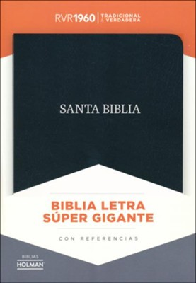 Biblia Letra Super Gigante RVR 1960, Piel Fab. Negra  (RVR 1960 Super Giant Print Bible, Bond. Leather, Black)  -