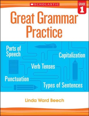 Great Grammar Practice: Grade 1  -     By: Linda Ward Beech