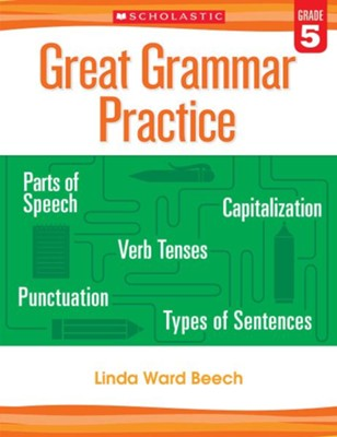 Great Grammar Practice: Grade 5  -     By: Linda Ward Beech