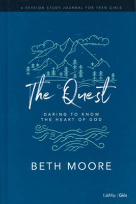 The Quest - Study Journal for Teen Girls: Daring to Know the Heart of God  -     By: Beth Moore