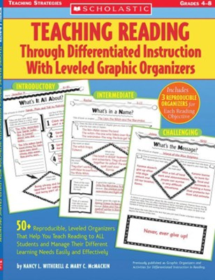 Teaching Reading Through Differentiated Instruction With Leveled Graphic Organizers  -     By: Nancy Witherell, Mary McMackin