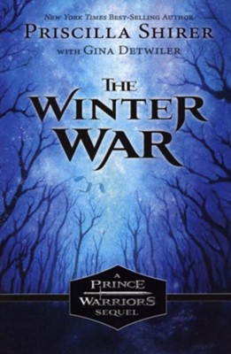 The Winter War  -     By: Priscilla Shirer, Gina Detwiler