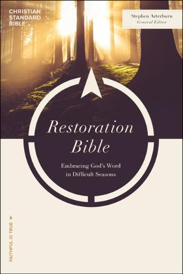 CSB Restoration Bible, softcover  -     By: Stephen Arterburn