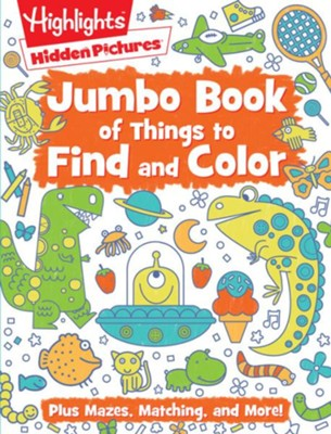 Jumbo Book of Things to Find and Color  -     By: Highlights