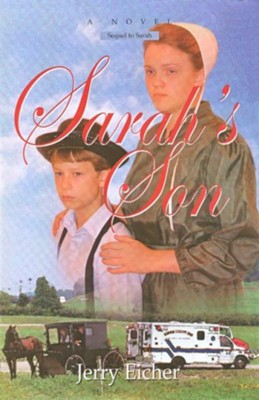 Sarah's Son #2   -     By: Jerry S. Eicher