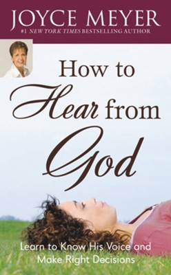 How to Hear from God Study Guide: Learn to Know His Voice and Make Right Decisions - eBook  -     By: Joyce Meyer