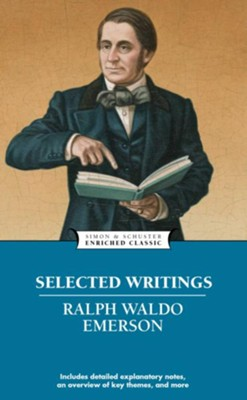 Selected Writings / Special edition - eBook  -     By: Ralph Waldo Emerson