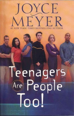 Teenagers Are People Too - eBook  -     By: Joyce Meyer