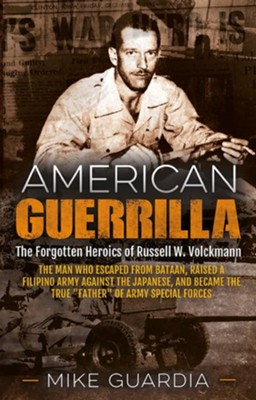 American Guerrilla                                             -     By: Mike Guardia