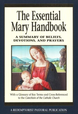 The Essential Mary Handbook   -     Edited By: Judith Bauer