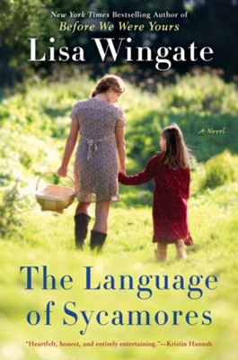 #3 The Language of Sycamores   -     By: Lisa Wingate