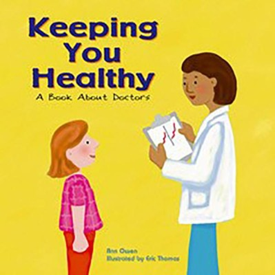 Keeping You Healthy  -