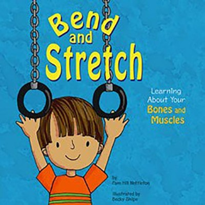 Bend and Stretch  -