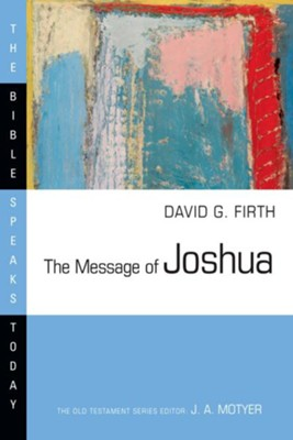 The Message of Joshua - eBook  -     By: David G. Firth