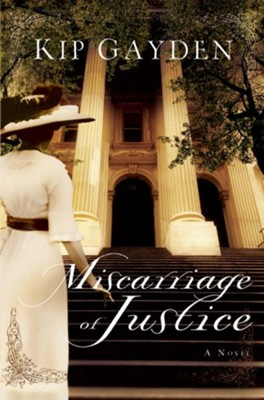 Miscarriage of Justice: A Novel - eBook  -     By: Kip Gayden