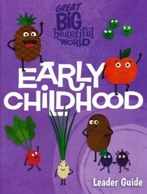 Great Big Beautiful World: Early Childhood Leader Guide  -
