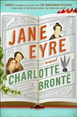 Jane Eyre: Enhanced with an Excerpt from The Madwoman Upstairs - eBook  -     By: Charlotte Bronte