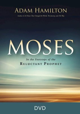 Moses: In the Footsteps of the Reluctant Prophet, DVD   -     By: Adam Hamilton