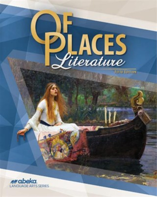 Abeka Of Places Literature, 5th Edition (2019), Grade 8    -