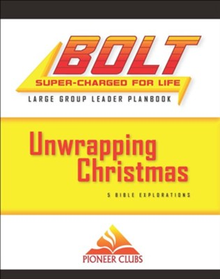 BOLT Unwrapping Christmas Large Group Planbook  -
