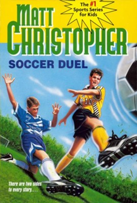 Soccer Duel: There are two sides to every story... - eBook  -     By: Matt Christopher