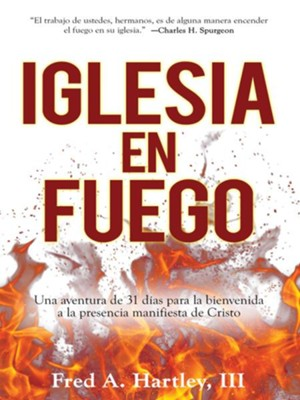 Iglesia en Fuego - eBook  -     By: Fred Hartley