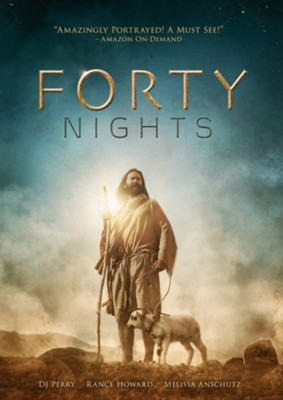 Forty Nights  [Streaming Video Purchase] -     By: DJ Perry