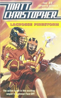 Lacrosse Firestorm - eBook  -     By: Matt Christopher