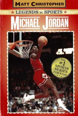 Michael Jordan: Legends in Sports - eBook  -     By: Matt Christopher