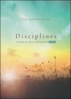 The Upper Room Disciplines 2019: A Book of Daily Devotions  -