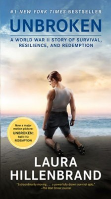 Unbroken: A World War II Story of Survival, Resilience, and Redemption Movie Tie-In Edition  -     By: Laura Hillenbrand
