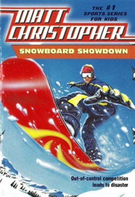 Snowboard Showdown: Out-of Control Competition Leads to Disaster - eBook  -     By: Matt Christopher