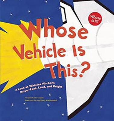 Whose Vehicle Is This?: A Look at Vehicles Workers Drive—Fast, Loud, and Bright  -