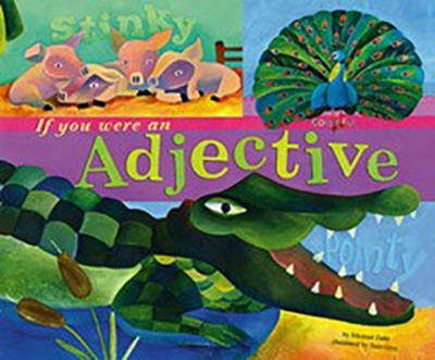 If You Were an Adjective  -