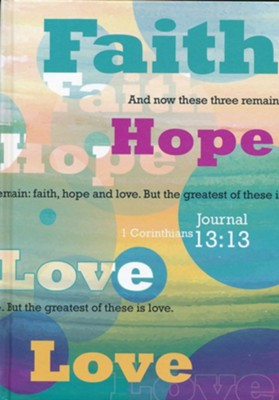 Faith, Hope, Love Journal   -