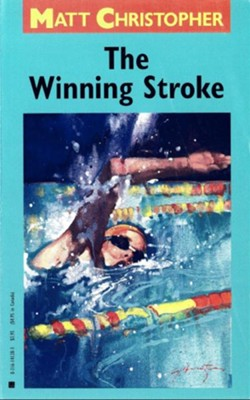 The Winning Stroke - eBook  -     By: Matt Christopher