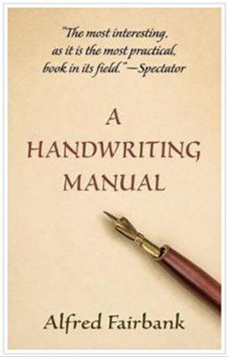 A Handwriting Manual  -     By: Alfred Fairbank