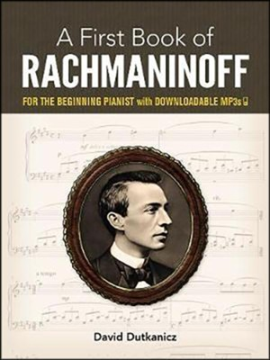 First Book of Rachmaninoff  -     By: David Dutkanicz