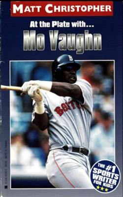 Mo Vaughn: At the Plate with... - eBook  -     By: Matt Christopher