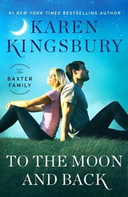 To the Moon and Back, Unabridged Audio CD #3  -     By: Karen Kingsbury