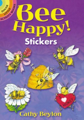 Bee Happy! Stickers  -     By: Cathy Beylon