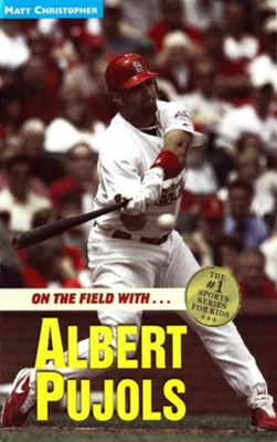 Albert Pujols: On the Field with... - eBook  -     By: Matt Christopher