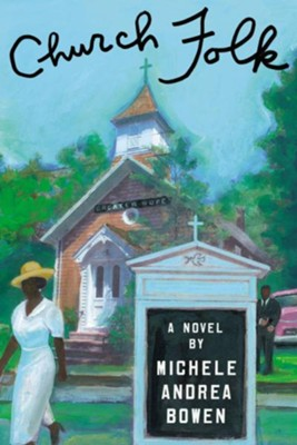 Church Folk - eBook  -     By: Michele Andrea Bowen